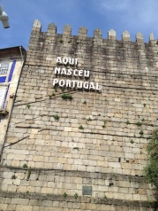 """Here was born Portugal!"""